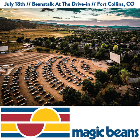 07/18/20 Beanstalk: At the Drive-In! Part Deux, Fort Collins, CO