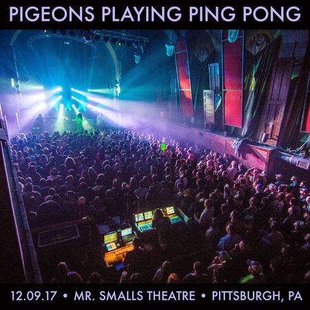 12/09/17 Mr. Smalls Theater, Pittsburgh, PA