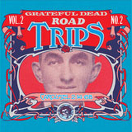 02/14/68 Road Trips Vol 2, No 2: Carousel Ballroom, San Francisco, CA