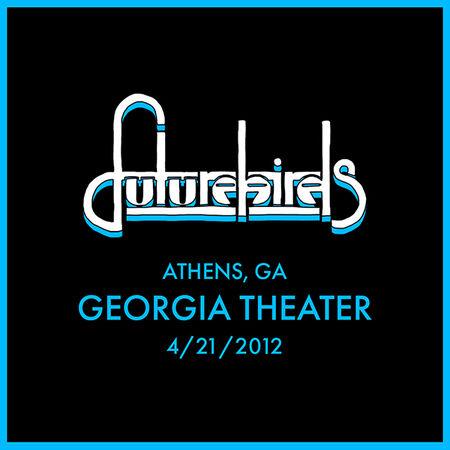 04/21/12 Georgia Theater, Athens, GA
