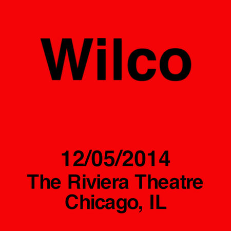 12/05/14 Riviera Theatre, Chicago, IL