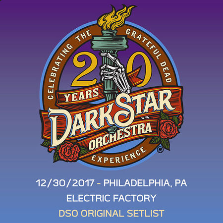 12/30/17 Electric Factory, Philadelphia, PA