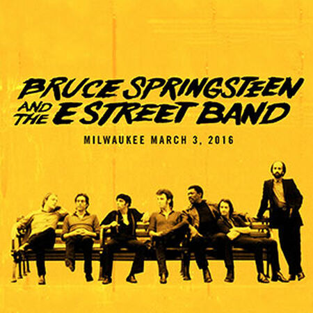03/03/16 BMO Harris Bradley Center, Milwaukee, WI