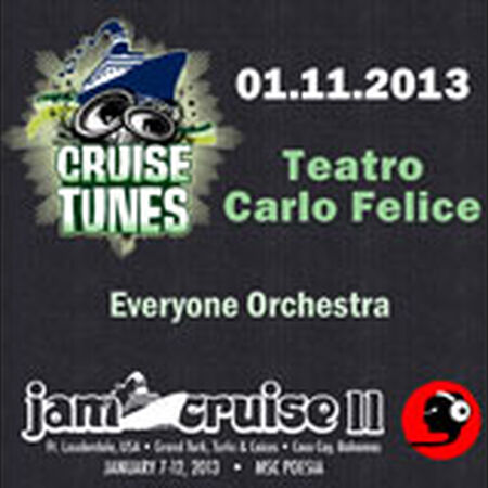 01/11/13 Teatro Carlo Felice, Jam Cruise, US