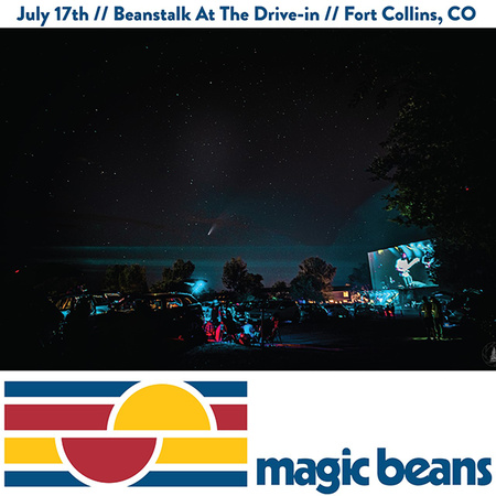 07/17/20 Beanstalk: At the Drive-In! Part Deux, Fort Collins, CO