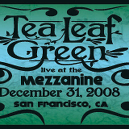 12/31/08 Mezzanine, San Francisco, CA