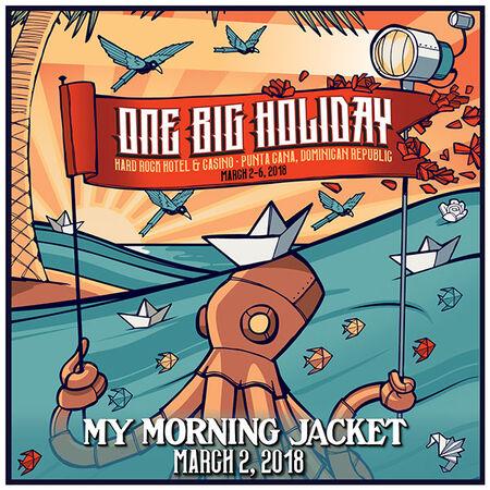 03/02/18 One Big Holiday, Punta Cana, DR