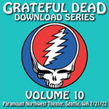 07/21/72 Grateful Dead Download Series Vol. 10: Paramount Northwest Theatre, Seattle, WA