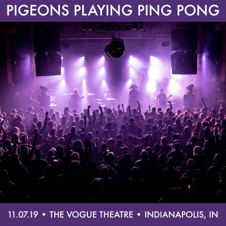 11/07/19 The Vogue Theatre, Indianapolis, IN