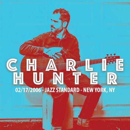 02/17/06 Jazz Standard , New York, NY