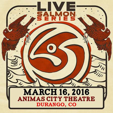03/16/16 Animas City Theatre, Durango, CO