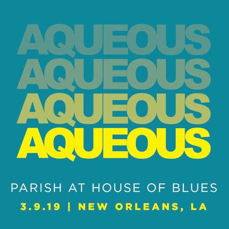03/09/19 The Parish, New Orleans, LA