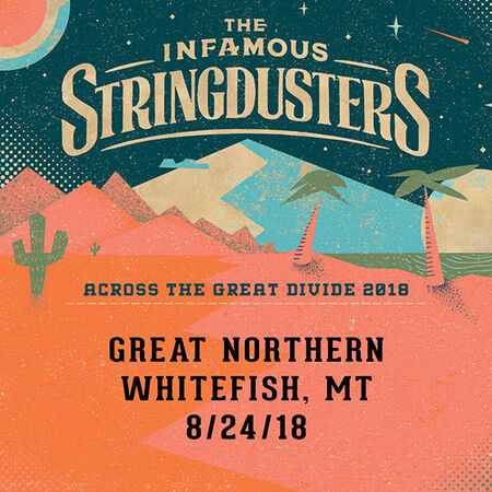 08/24/18 The Great Northern, Whitefish, MT