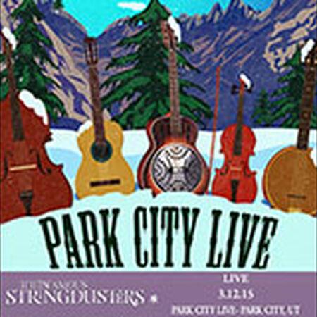 03/12/15 Park City Live, Park City, UT