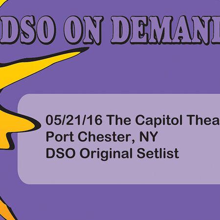 05/21/16 The Capitol Theatre, Port Chester, NY