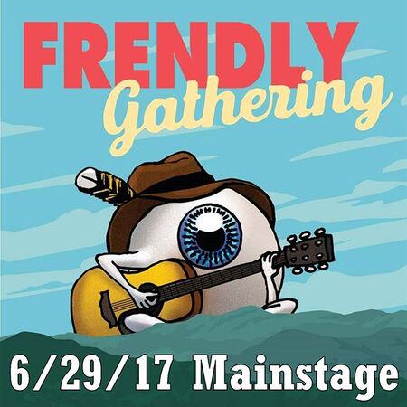 06/29/17 Frendly Gathering Mainstage, Warren, VT