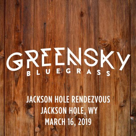 03/16/19 Jackson Hole Rendezvous, Jackson Hole, WY