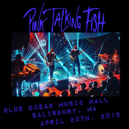 04/20/19 Blue Ocean Music Hall, Salisbury, MA