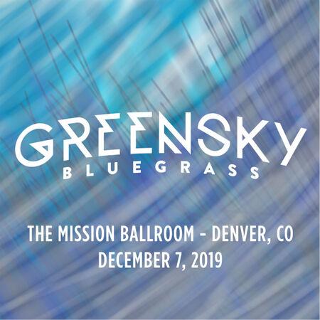 12/07/19 The Mission Ballroom, Denver, CO