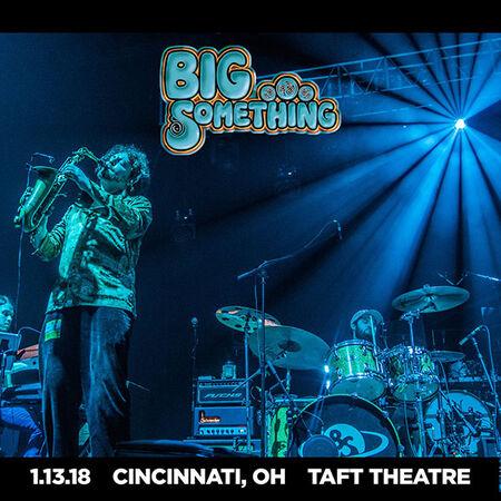01/13/18 Taft Theater, Cinicinnati, OH