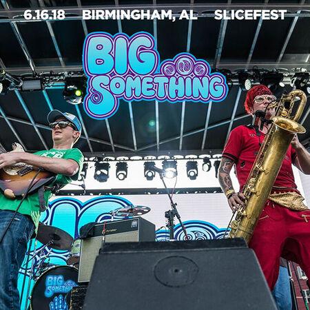 06/16/18 Slicefest, Birmingham, AL