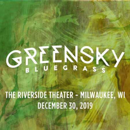 12/30/19 The Riverside Theater, Milwaukee, WI