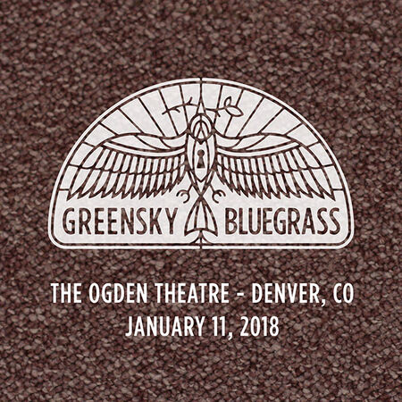 01/11/18 Ogden Theatre, Denver, CO