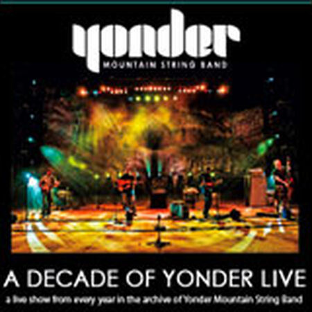 A Decade of Yonder Live