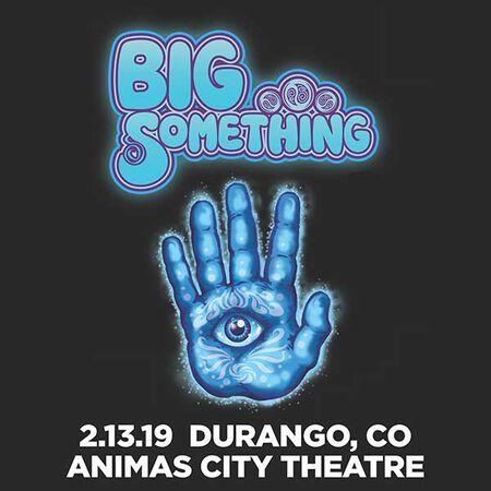 02/13/19 Animas City Theatre, Durango, CO