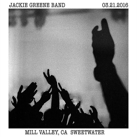 03/21/16 Sweetwater Music Hall, Mill Valley, CA