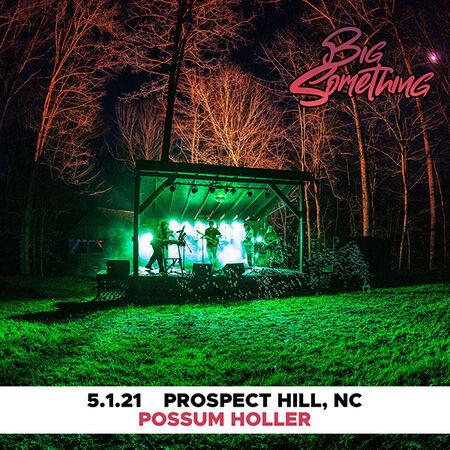 05/01/21 Possum Holler, Prospect Hill, NC