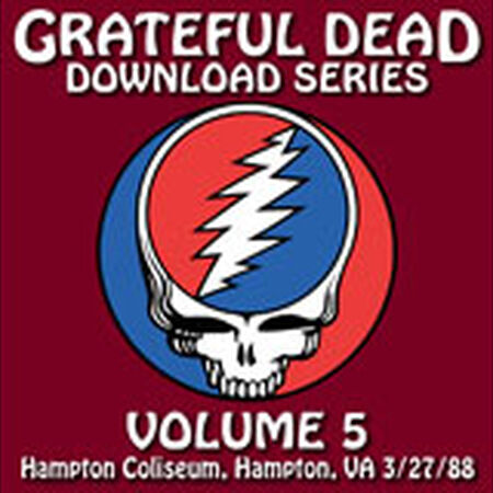 03/27/88 Grateful Dead Download Series Vol. 5:  Hampton Coliseum, Hampton, VA