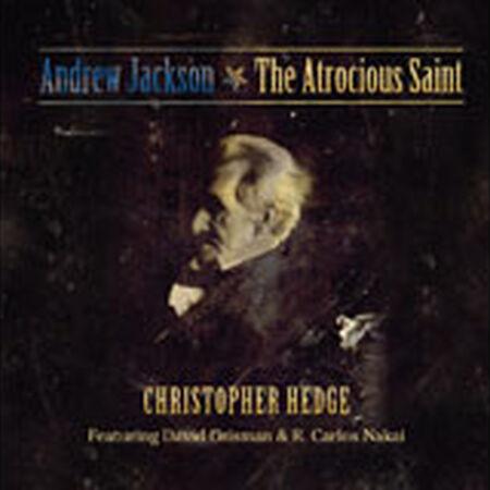 Andrew Jackson: The Atrocious Saint