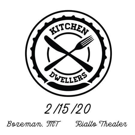 02/15/20 Rialto Theater, Bozeman, MT