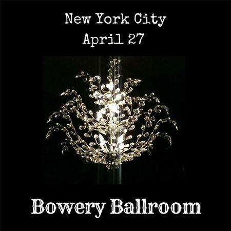 04/27/18 The Bowery Ballroom, New York, NY