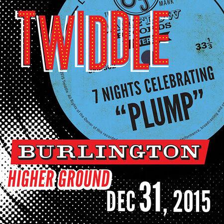 12/31/15 Higher Ground, Burlington, VT