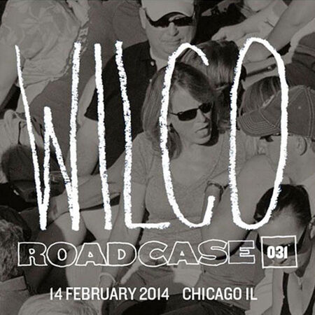 02/14/14 The Vic Theatre, Chicago, IL