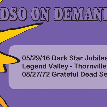 05/29/16 Dark Star Jubilee, Thornville, OH
