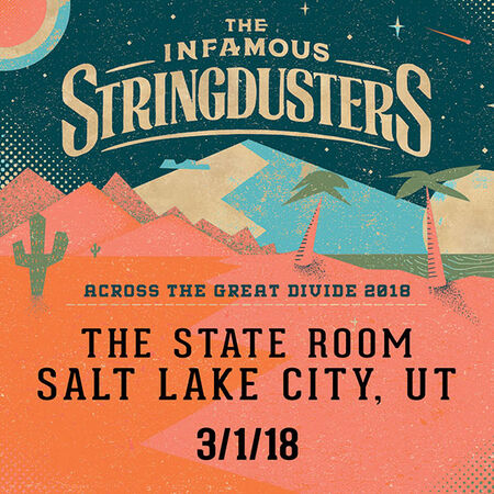 03/01/18 The State Room, Salt Lake City, UT