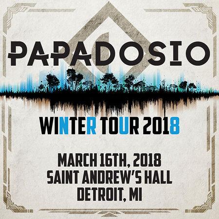 03/16/18 St. Andrew's Hall, Detroit, MI