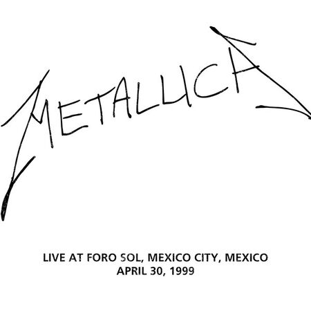 04/30/99 Foro Sol, Mexico City, MX