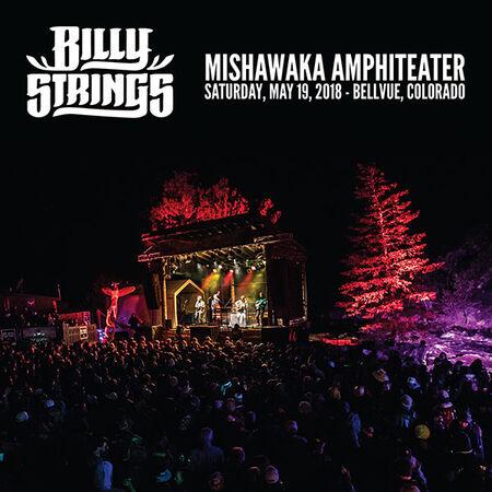 05/19/18 Mishawaka Amphitheater, Bellevue, CO