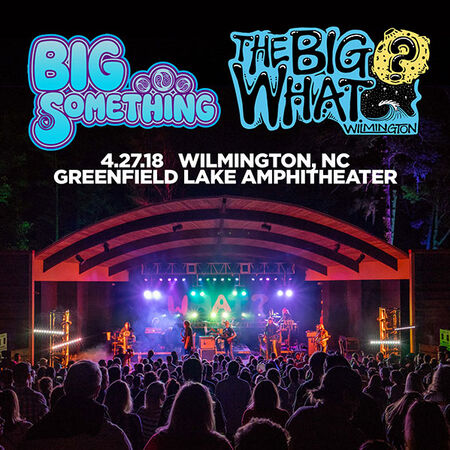 04/27/18 Greenfield Lake Amphitheater, Wilmington, NC