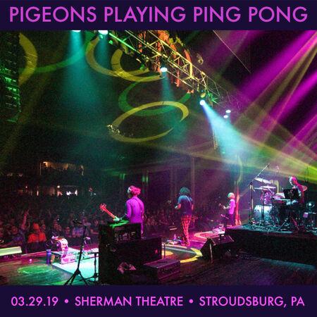 03/29/19 Sherman Theatre, Stroudsburg, PA