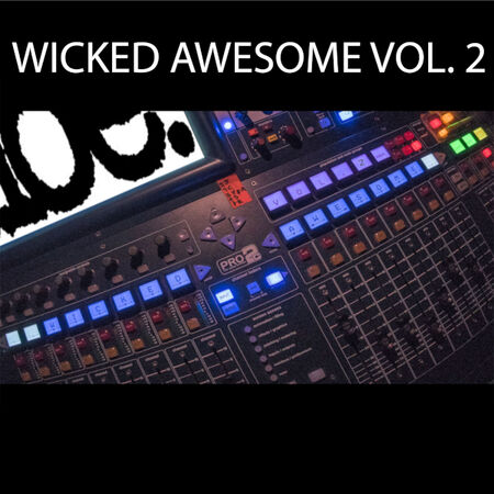Wicked Awesome Volume 2