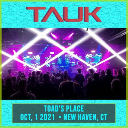 10/01/21 Toad's Place, New Haven, CT