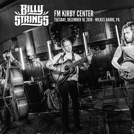 12/18/18 The F.M. Kirby Center for the Performing Arts, Wilkes-Barre, PA