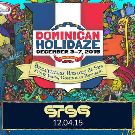 12/04/15 Dominican Holidaze, Punta Cana, DR