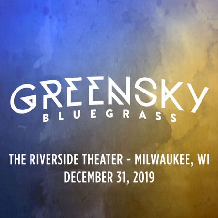 12/31/19 The Riverside Theater, Milwaukee, WI
