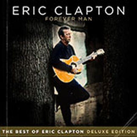 Forever Man - The Best Of Eric Clapton (Deluxe Edition)